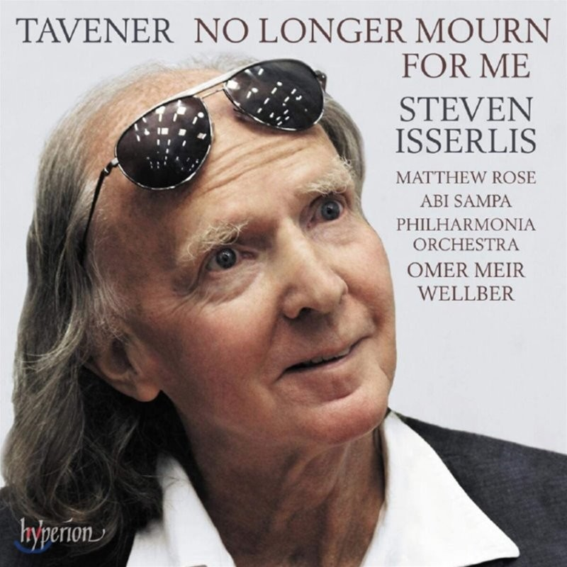Steven Isserlis 존 태브너: 첼로 작품집 '더 이상 나를 애도하지 말라' (John Tavener: No Longer Mourn for Me)