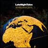 Night Time Stories 레이블 컴필레이션 앨범: 크루앙빈 (Late Night Tales: Khruangbin)
