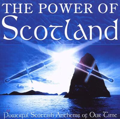 스코틀랜드 대표 작품 모음집 (The Power Of Scotland: Powerful Scottish Anthems Of Our Time)