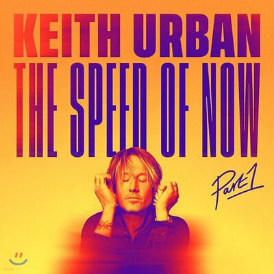 Keith Urban (키스 어번) - 11집 The Speed Of Now Part 1