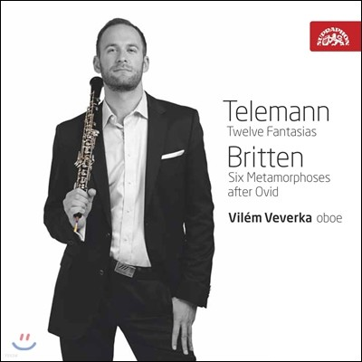 Vilem Veverka 텔레만 : 무반주 오보에를 위한 12곡의 환상곡 / 브리튼 : 여섯 개의 변용 (Telemann / Britten: Music for Oboe)