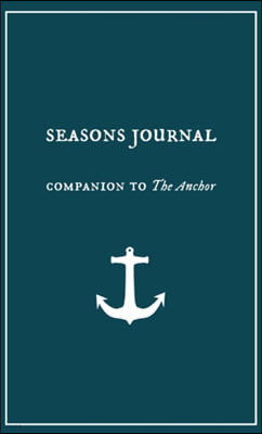 Seasons Journal: Analyze the seasons of your life. Impact generations.