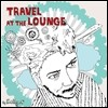 �̸� �� (Kelly. C) - Travel At The Lounge