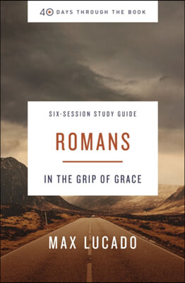 Romans Study Guide: In the Company of Christ