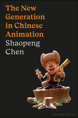 The New Generation in Chinese Animation