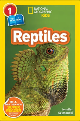 National Geographic Readers: Reptiles (L1/Co-Reader)