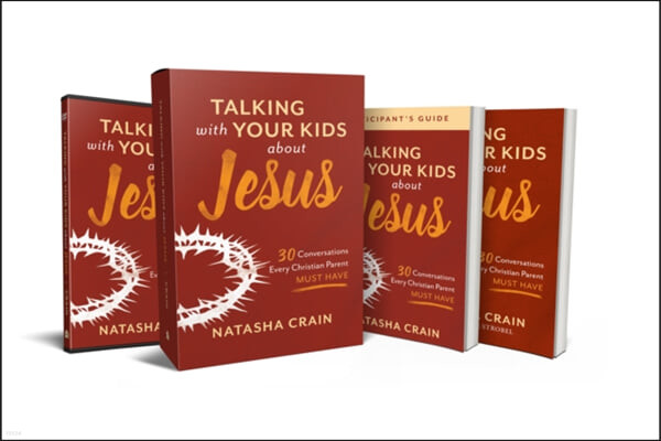Talking with Your Kids about Jesus Curriculum Kit: 30 Conversations Every Christian Parent Must Have [With DVD]