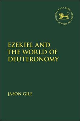 Ezekiel and the World of Deuteronomy