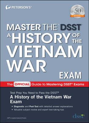 Master the Dsst a History of the Vietnam War Exam