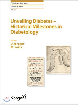 Unveiling Diabetes - Historical Milestones Diabetology