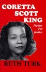 Coretta Scott King: Fighter for Justice