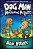 Dog Man #10 : Mothering Heights : From the Creator of Captain Underpants