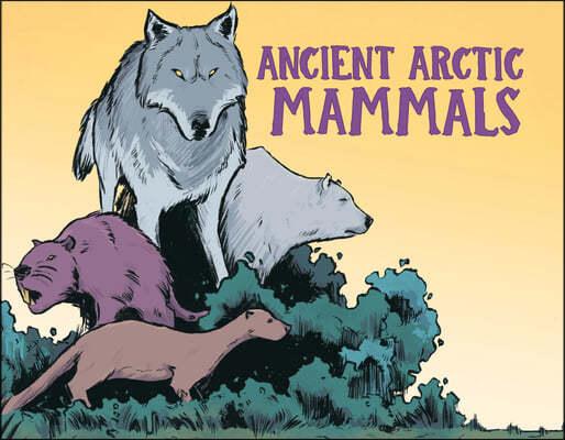 Ancient Arctic Mammals: English Edition