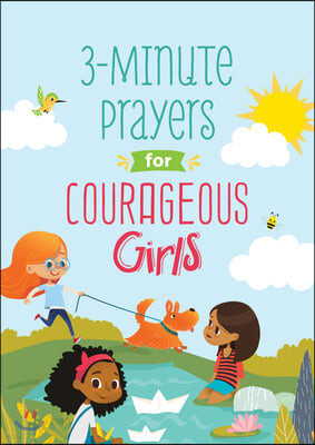 3-Minute Prayers for Courageous Girls