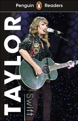 Penguin Readers Level 1: Taylor Swift (ELT Graded Reader)