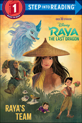 Step Into Reading 1 : Raya's Team (Disney Raya and the Last Dragon)
