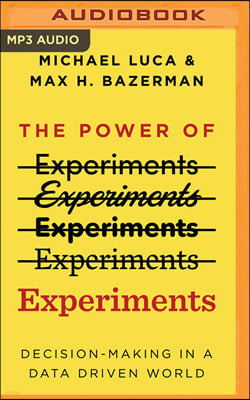 The Power of Experiments: Decision-Making in a Data Driven World