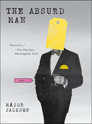 The Absurd Man: Poems