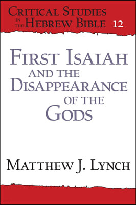 First Isaiah and the Disappearance of the Gods