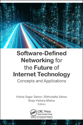 Software-Defined Networking for Future Internet Technology: Concepts and Applications