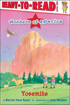 Ready to Read 1 : Wonders of America : Yosemite