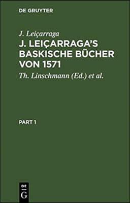 J. Leicarraga's Baskische Bucher von 1571