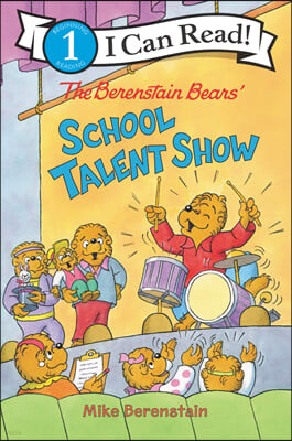 I Can Read 1 : The Berenstain Bears' School Talent Show