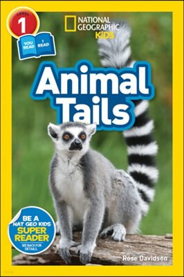 National Geographic Readers: Animal Tails (L1/Co-Reader)