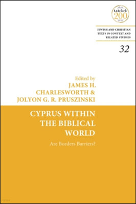 Cyprus Within the Biblical World: Are Borders Barriers?