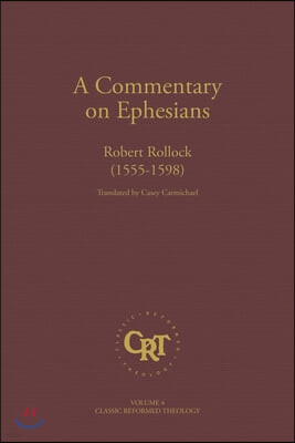 Commentary on the Epistle of St. Paul the Apostle to the Ephesians
