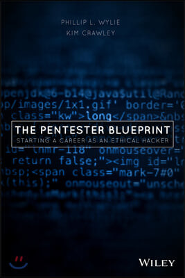 The Pentester Blueprint: Starting a Career as an Ethical Hacker