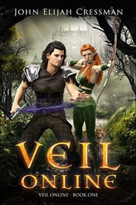 Veil Online - Book 1 (a LitRPG MMORPG Adventure Series)