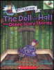 Mister Shivers #3: The Doll in the Hall and Other Scary Stories (An Acorn Book)