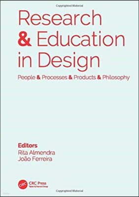 Research & Education in Design: People & Processes & Products & Philosophy: Proceedings of the 1st International Conference on Research and Education