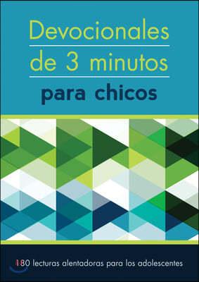 Devocionales de 3 Minutos Para Chicos: 180 Lecturas Inspiradoras Para Adolescentes