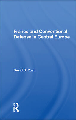 France and Conventional Defense in Central Europe