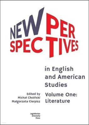 New Perspectives in English and American Studies: Volume One: Literature