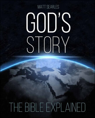 God's Story (Colour Paperback): The Bible Explained