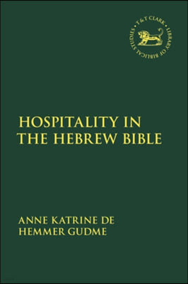 Hospitality in the Hebrew Bible