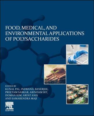Food, Medical, and Environmental Applications of Polysaccharides