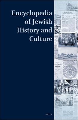 Encyclopedia of Jewish History and Culture (7 Vol. Set)