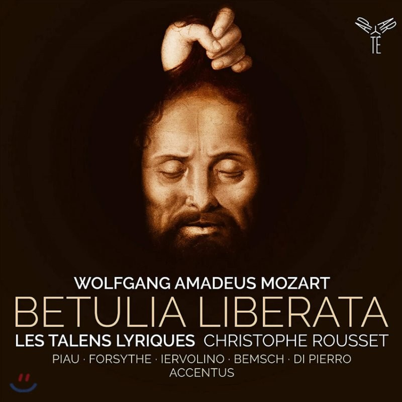 Christophe Rousset 모차르트: 오라토리오 '구원받은 베툴리아' (Mozart: Betulia liberata K118)