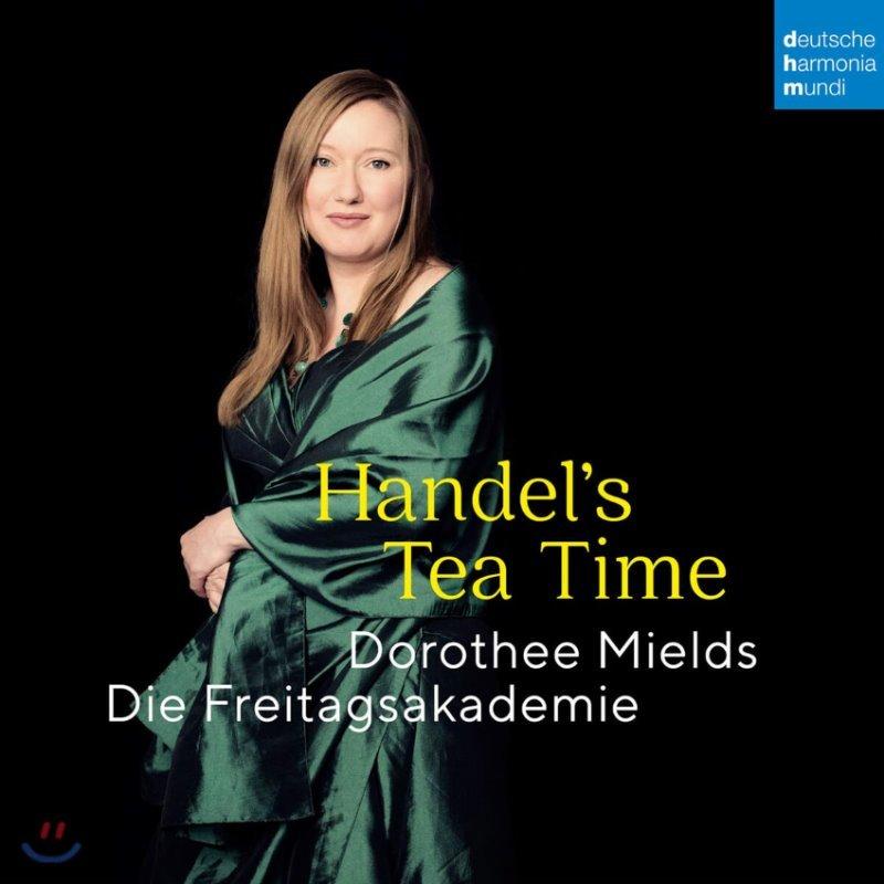 Dorothee Mields 헨델의 티 타임 (Handel's Tea Time)