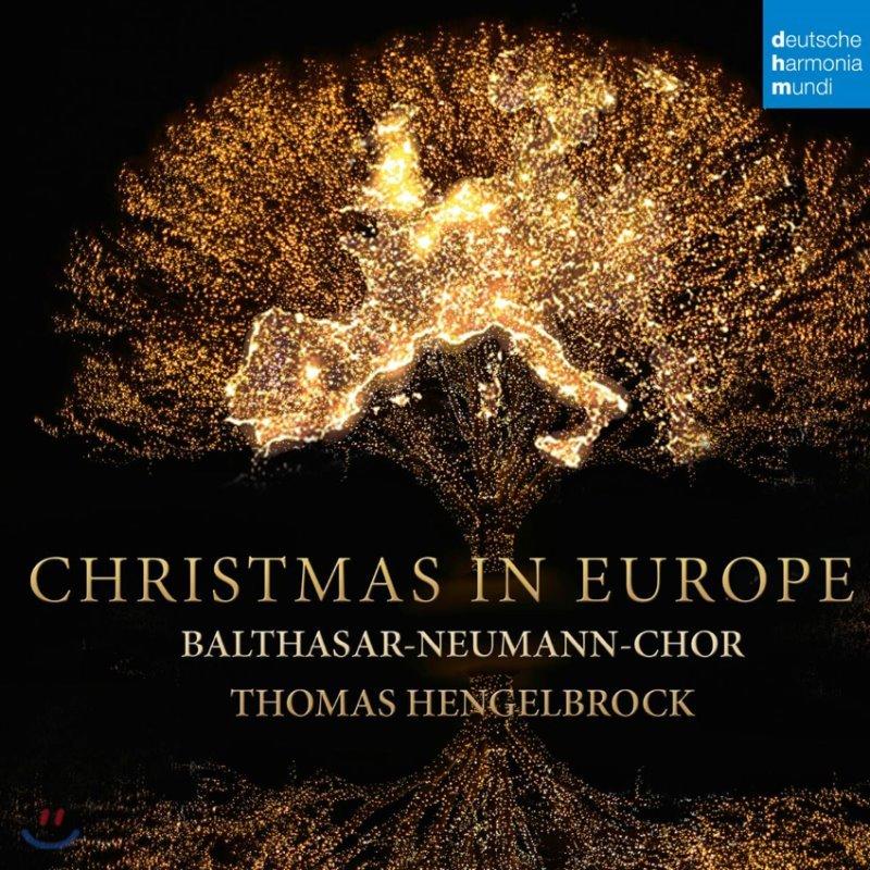 토마스 헹엘브록 / 발타자르 합창단: 유럽의 크리스마스 (Thomas Hengelbrock / Balthasar-Neumann-Chor: Christmas in Europe)