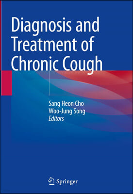 Diagnosis and Treatment of Chronic Cough