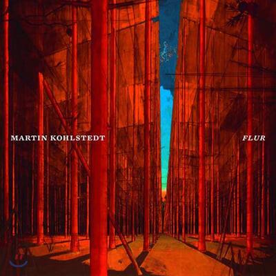 Martin Kohlstedt 마르틴 콜슈테트 피아노 작품집 (Flur) [LP]