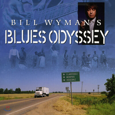 'Bill Wyman's Blues Odyssey' 다큐멘터리 음악 (Bill Wyman's Blues Odyssey OST by Bill Wyman)