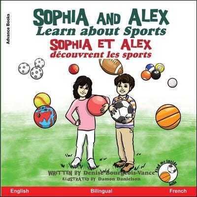 Sophia and Alex Learn about Sport: Sophia et Alex decouvrent les sports
