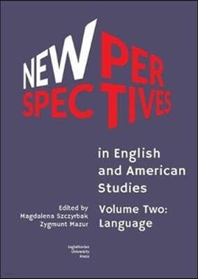 New Perspectives in English and American Studies: Volume Two: Language