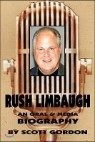 Rush Limbaugh: An Oral & Media Biography